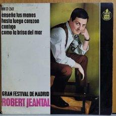 Discos de vinilo: ROBERT JEANTAL. EP - ENSEÑA TUS MANOS + 3 CANCIONES. AÑO 1.963. EDITADO POR HISPAVOX. Lote 269691818
