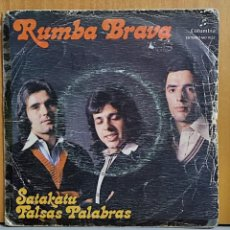 Discos de vinilo: RUMBA BRAVA - SATAKATU- FALSAS PALABRAS MO 1522 1975. Lote 269696053