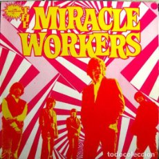 Discos de vinilo: MIRACLE WORKERS – 1,000 MICROGRAMS OF. . . THE MIRACLE WORKERS. Lote 269696493