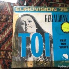 Discos de vinilo: GERALDINE TOI. EUROVISIÓN 75. Lote 269702108