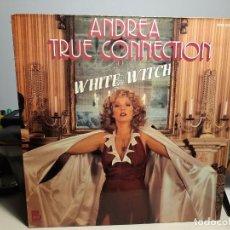 Discos de vinilo: LP ANDREA TRUE CONNECTION : WHITE WITCH. Lote 269711488