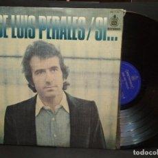 Discos de vinilo: JOSE LUIS PERALES - SI ... - LP - HISPAVOX 1977 SPAIN PEPETO. Lote 269748348