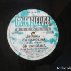 Discos de vinilo: SHAGGY / RAYVON OH CAROLINA / RIVERS OF BABYLON. Lote 269777718