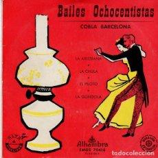 Discos de vinilo: COBLA BARCELONA, BAILES OCHOCENTISTAS / LA ARLESIANA-LA CHULA-EL PILOTO-LA GONDOLA - EP ALHAMBRA. Lote 269798138