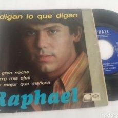 Discos de vinilo: RAPHAEL. DIGAN LO QUE DIGAN. Lote 269812183