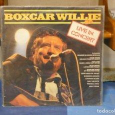 Discos de vinilo: LP COUNTRY UK 70S MUY BUEN ESTADO GENERAL BOXCAR WILLIE LIVE IN CONCERT BUEN ESTADO. Lote 269824803
