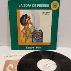 Discos de vinilo: XESCO BOIX / LA SOPA DE PEDRES / CONTES I CANÇONS PER A LA MAINADA / LP-PARDAL / MBC.***/*** ENCARTE. Lote 269829758