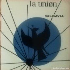 Discos de vinilo: LA UNION. SILDAVIA. MAXI SINGLE DE VINILO.. Lote 269850838