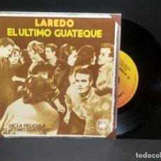 Discos de vinilo: LAREDO - EL ULTIMO GUATEQUE + MANUELA NIÑA DE LA CARRETERA - SINGLE - CBS 1977 PEPETO. Lote 269851188