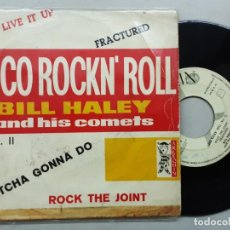 Discos de vinilo: EP BILL HALEY AND HIS COMETS, LOCO ROCK & ROLL II, LIVE IT UP + WHATCHA GONNA DO + ROCK THE JOINT +1. Lote 269934533