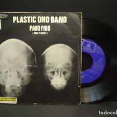 Discos de vinilo: PLASTIC ONO BAND - PAVO FRIO - SINGLE EMI ODEON ESPAÑA 1969 PEPETO. Lote 269941418