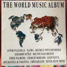 Discos de vinilo: VV.AA. - THE WORLD MUSIC ALBUM - LP GASA 1990 - MILTON NASCIMENTO, SALIF KEITA, EDDIE PALMIERI,. Lote 269947918