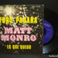 Discos de vinilo: MATT MONRO - TODO PASARA / LO QUE QUEDO SINGLE SPAIN - CAPITOL/EMI RECORDS 1969 PEPETO. Lote 269951298