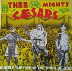 Discos de vinilo: THEE MIGHTY CAESARS... SURELY THEY WERE THE SONS OF GOD. (CRYPT RECORDS 1990) USA & EUROPE. Lote 269978133