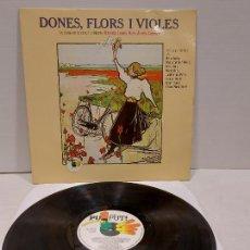 Discos de vinilo: DONES, FLORS I VIOLES / LA DONA EN LA CANÇÓ CATALANA / LP - PUPUT-1980 / MBC. ***/***. Lote 269990278