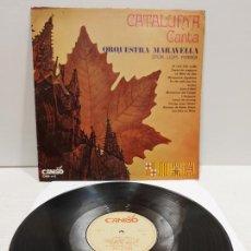 Discos de vinilo: ORQUESTRA MARAVELLA / LLUÍS FERRER / CATALUNYA CANTA / LP - CANIGÓ-1968 / MBC. ***/***. Lote 269993333