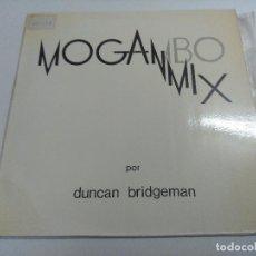 Discos de vinilo: VINILO MAXI/MOGAMBO MIX/DUNCAN BRIDGEMAN.. Lote 270088338