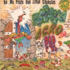 Discos de vinilo: NO ME PISES QUE LLEVO CHANCLAS - REBUJINA AGRO POP / MAXI SINGLE MANO NEGRA 1990 RF-9738. Lote 270093778