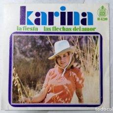 Discos de vinilo: DISCO SINGLE, KARINA - FIESTA Y LAS FLECHAS DEL AMOR, AÑO 1968, HISPAVOX, H 420. Lote 270102733