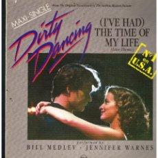 Discos de vinilo: BILL MEDLEY & JENNIFER WARNES - (I'VE HAD) THE TIME OF MY LIFE - MAXI SINGLE 1990 - ED. ESPAÑA. Lote 270102928