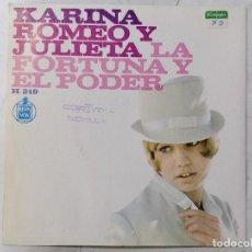 Discos de vinilo: DISCO SINGLE, KARINA - ROMEO Y JULIETA Y LA FORTUNA Y EL PODER, AÑO 1967, HISPAVOX, H 249. Lote 270103488