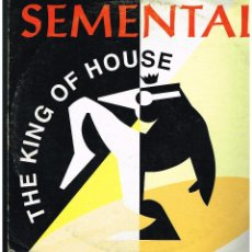 Discos de vinilo: THE KING OF HOUSE - SEMENTAL - MAXI SINGLE 1994 - ED. ESPAÑA. Lote 270106993