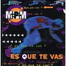 Discos de vinilo: M.P.M. - ¿ES QUE TE VAS? - MAXI SINGLE 1994 - ED. ESPAÑA. Lote 270109778