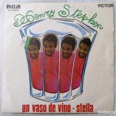Discos de vinilo: DISCO SINGLE, HENRY STEPHEN - UN VASO DE VINO Y STELLA, AÑO 1969, RCA VICTOR. Lote 270117098