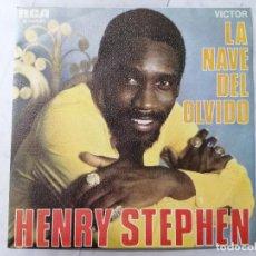 Discos de vinilo: DISCO SINGLE, HENRY STEPHEN - LA NAVE DEL OLVIDO Y NUESTRO GRUPO, AÑO 1970, RCA VICTOR. Lote 270117333
