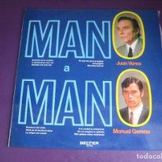 Discos de vinilo: MANO A MANO - JUAN VAREA + MANUEL GERENA - LP BELTER 1971 - FLAMENCO TRADICIONAL - SIN USO. Lote 270120508
