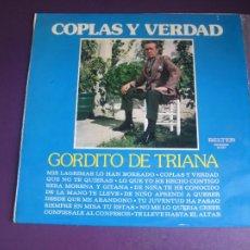 Discos de vinilo: GORDITO DE TRIANA - COPLAS Y VERDAD - LP BELTER 1974 - FLAMENCO TRADICIONAL - SIN APENAS USO. Lote 270120758