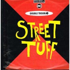 Discos de vinilo: REBEL MC / DOUBLE TROUBLE - STREET TUFF - MAXI SINGLE 1989 - ED. ALEMANIA. Lote 270121888