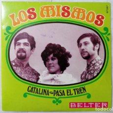 Discos de vinilo: DISCO SINGLE, LOS MISMOS - CATALINA Y PASA EL TREN, AÑO 1969, BELTER. Lote 270136158