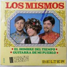 Discos de vinilo: DISCO SINGLE, LOS MISMOS - EL HOMBRE DEL TIEMPO Y GUITARRA DE MI PUEBLO 1968, BELTER. Lote 270136268