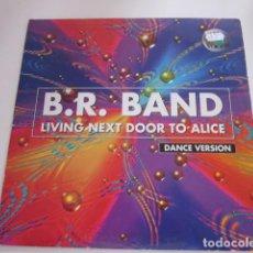 """Discos de vinilo: BR. BAND - LIVING NEXT DOOR TO ALICE (12""""). Lote 270137373"""