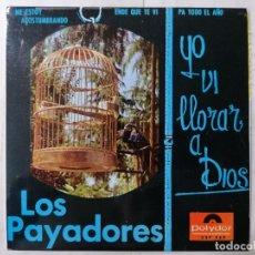 Discos de vinilo: DISCO SINGLE, LOS PAYADORES - YO VI LLORAR A DIOS Y TRES CANCIONES MAS, 1966, POLYDOR. Lote 270137783