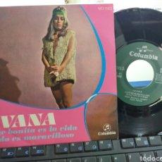 Discos de vinilo: IVANA SINGLE QUE BONITA ES LA VIDA 1969 EN PERFECTO ESTADO. Lote 270152658