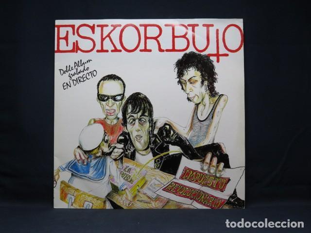 ESKORBUTO - IMPUESTO REVOLUCIONARIO - DOBLEA ALBUM GRABADO EN DIRECTO - 2 LP (Música - Discos - LP Vinilo - Punk - Hard Core)