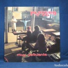Discos de vinilo: PLATERO Y TU - MUY DEFICIENTE - LP. Lote 270161518