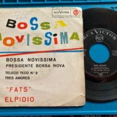 Discos de vinilo: FATS ELPIDIO BOSSA MOVISSIMA SINGLE 1963. Lote 270163883