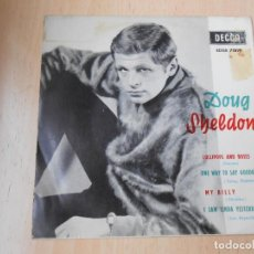 Discos de vinilo: DOUG SHELDON, EP, LOLLIPOPS AND ROSES + 3, AÑO 1963. Lote 270165483