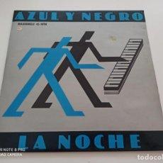 """Discos de vinilo: AZUL Y NEGRO - LA NOCHE (12"""", MAXI). Lote 270180408"""