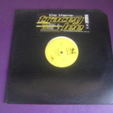 Discos de vinilo: TRACEY LEE – THE THEME - MAXI SINGLE UNIVERSAL 1997 - HIP HOP - SIN APENAS USO. Lote 270202108