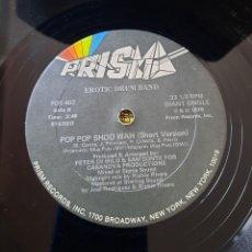 Discos de vinilo: EROTIC DRUM BAND - POP POP SHOW WAH. EDICION USA. Lote 270202813