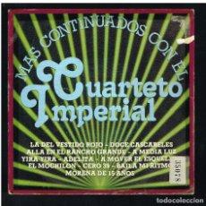 Discos de vinilo: CUARTETO IMPERIAL - MAS CONTINUADOS CON EL - SINGLE 1981. Lote 270214298