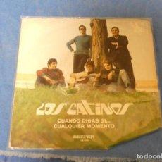 Discos de vinilo: DISCO 7 PULGADAS SINGLE CATINOS CUANDO DIGAS SI ESTA RAZONABLE. Lote 270282358
