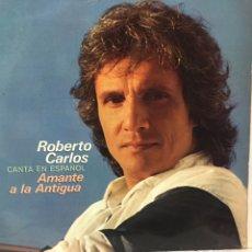 Discos de vinilo: ROBERTO CARLOS AMANTE A LA ANTIGUA. Lote 270310063