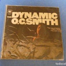 Discos de vinilo: DISCO 7 PULGADAS FUNK SOUL CIERTO USO AUN ACEPTABLE THE SON HISTORY DYNAMIC O.C. SMITH. Lote 270348868