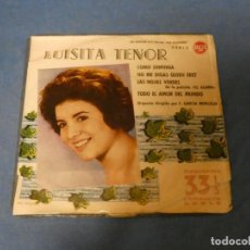 Discos de vinilo: DISCO 7 PULGADAS EP LUISITA TENOR COMO SINFONIA 1961 UNA RAJA EN TAPA VINILO OK RARO. Lote 270349573