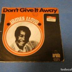 Discos de vinilo: DISCO 7 PULGADAS JAMES LLOYD DONT GIVE IT AWAY 1971 BUEN ESTADO. Lote 270351808